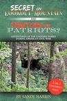 Secret on Lookout Mountain and Traitors or Patriots? Adventures of the Sanford Family During America's Civil War