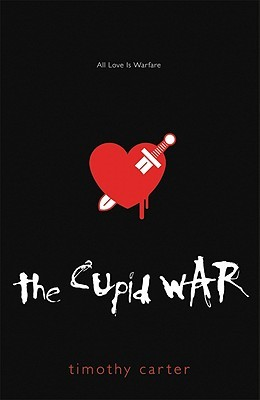 The Cupid War by Timothy Carter