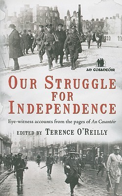 Our Struggle For Independence by Terence O'Reilly