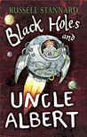 Black Holes and Uncle Albert