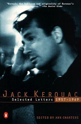 Selected Letters, 1957-1969 by Jack Kerouac