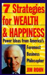 7 Strategies for Wealth & Happiness: Power Ideas from America's Foremost Business Philosopher