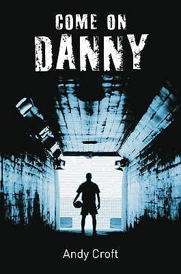 Come On, Danny (Gr8reads)