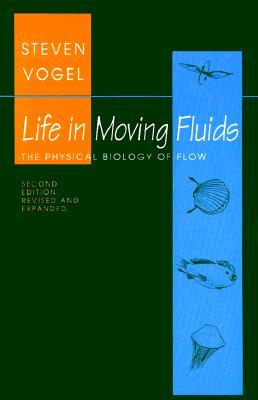 Life in Moving Fluids: The Physical Biology of Flow
