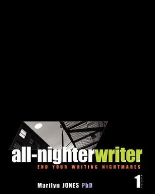 All-Nighter Writer: End Your Writing Nightmares