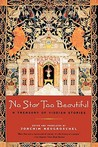 No Star Too Beautiful: Yiddish Stories from 1382 to the Present