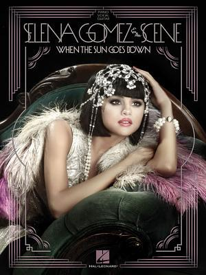 Selena Gomez & the Scene: When the Sun Goes Down