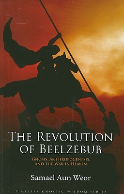 The Revolution Of Beelzebub: Gnosis, Anthropogenesis, And The War In Heaven