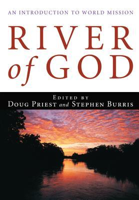 River of God: An Introduction to World Mission
