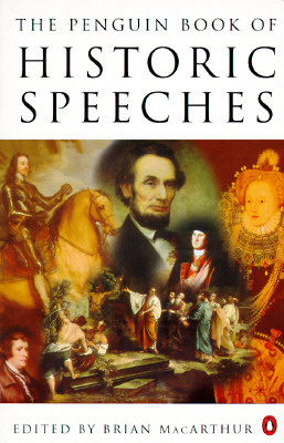 The Penguin Book of Historic Speeches by Brian MacArthur