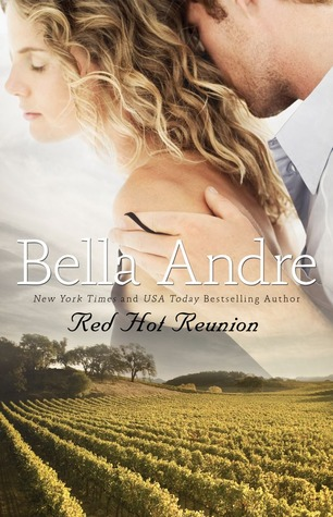 Red Hot Reunion by Bella Andre
