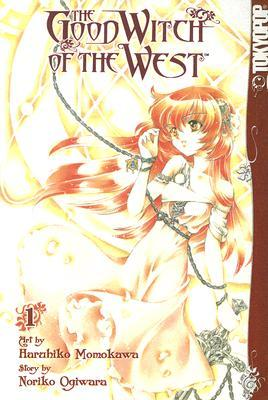 The Good Witch of the West, Volume 1 by Noriko Ogiwara