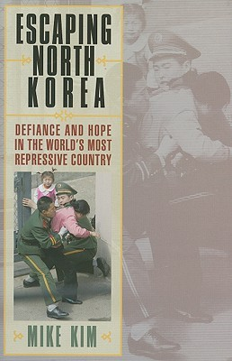 Escaping North Korea by Mike Kim