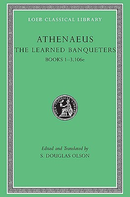 The Learned Banqueters, I by Athenaeus of Naucratis