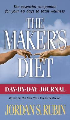 The Maker's Diet: Day-By-Day Journal