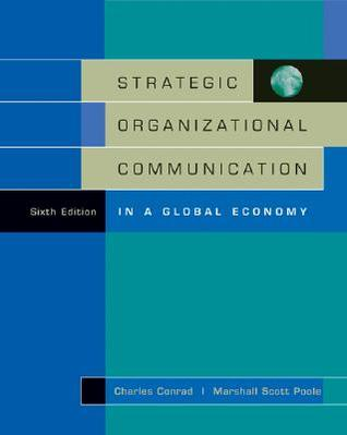 Strategic Organizational Communication: In a Global Economy (with Infotrac) [With Infotrac]
