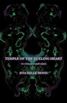 Temple of the Dueling Heart: Or a Brain Scan of Modern Japan.