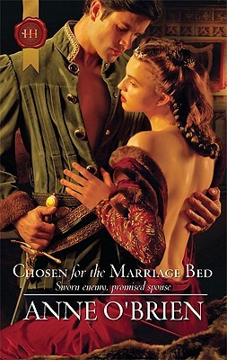 Chosen for the Marriage Bed by Anne O'Brien