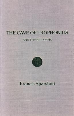 The Cave of Trophonius: And Other Poems