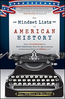 The Mindset Lists of American History by Tom McBride