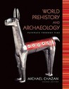 World Prehistory and Archaeology: Pathways Through Time