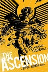 The Ascension: A Super Human Clash (The New Heroes/Quantum Prophecy, #5)