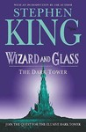 Wizard and Glass (The Dark Tower, #4)