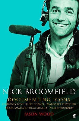 Nick Broomfield: Adventures in the Documentary Trade