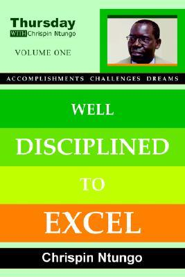 Well Disciplined to Excel