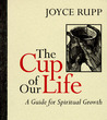 The Cup of Our Life: A Guide for Spiritual Growth