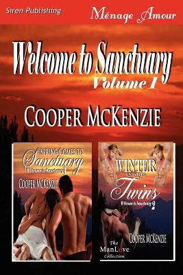 Welcome to Sanctuary, Volume 1 [Spring Comes to Sanctuary: Winter and His Twins]