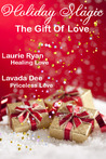 Holiday Magic - The Gift of Love