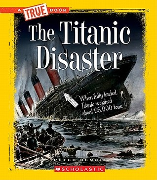 The Titanic Disaster by Peter Benoit
