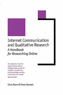 Internet Communication and Qualitative Research by Chris Mann