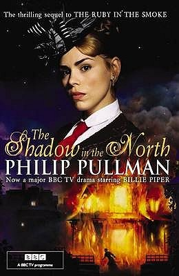 The Shadow in the North by Philip Pullman