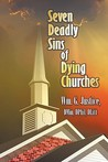 Seven Deadly Sins of Dying Churches