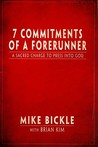 7 Commitments of a Forerunner