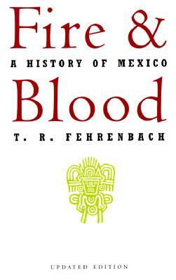 Fire and Blood by T.R. Fehrenbach