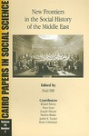 New Frontiers in the Social History of the Middle East: Cairo Papers Vol. 23, No. 2