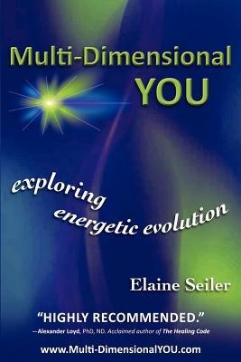 Multi-Dimensional You by Elaine Seiler