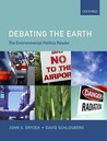 Debating the Earth: The Environmental Politics Reader