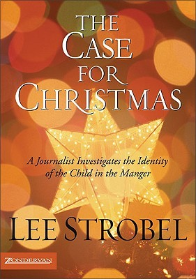 The Case for Christmas by Lee Strobel