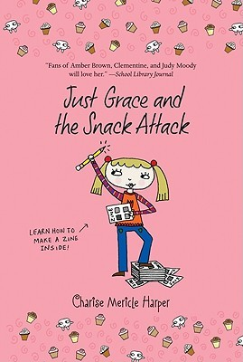 Just Grace and the Snack Attack by Charise Mericle Harper
