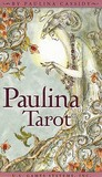 Paulina Tarot [With Booklet] by Paulina Cassidy