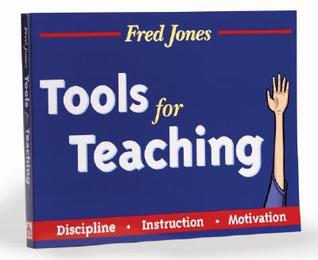 Tools for Teaching by Fredric H. Jones