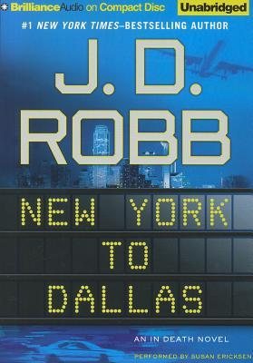 New York to Dallas by J.D. Robb