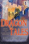 Dragontales: Short Stories of Flame, Tooth, and Scale