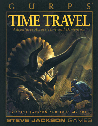 GURPS Time Travel: Adventures Across Time and Dimension