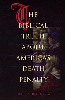 The Biblical Truth About America's Death Penalty