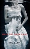 When the Siren Calls (The Siren, #1)